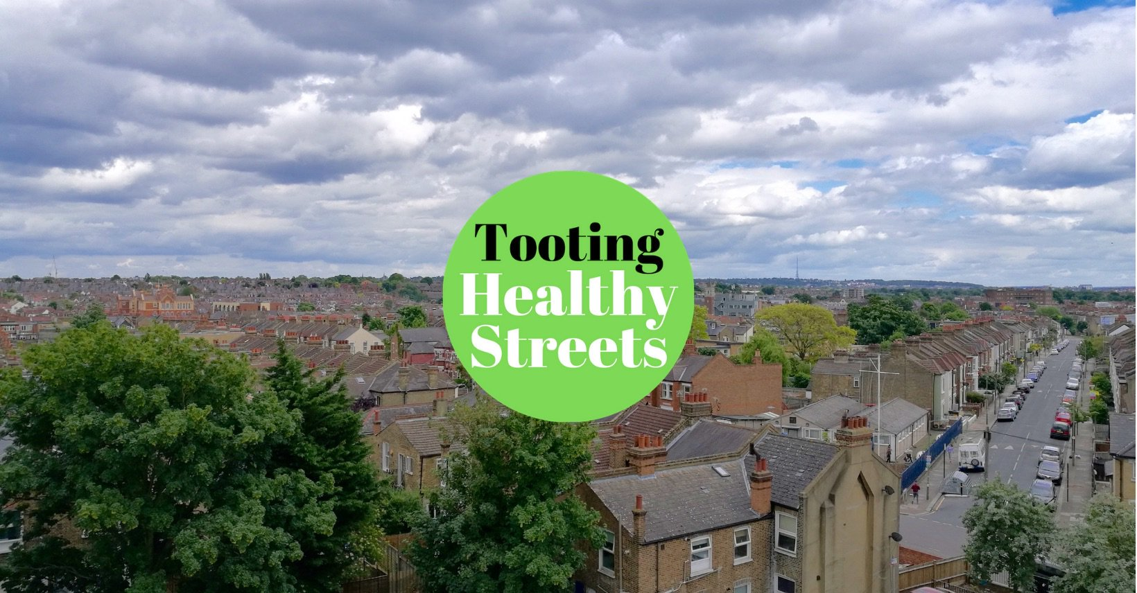 Tooting Healthy Streets
