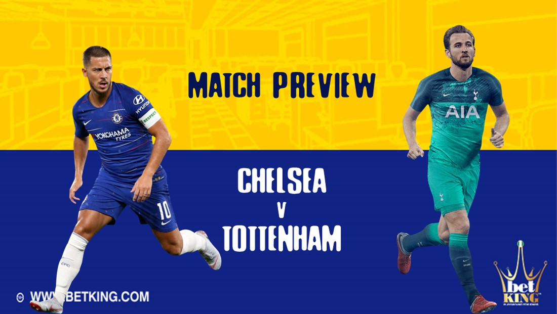 Chelsea v Tottenham Match Preview